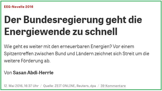 Der Bundesregierung, so titelt die ZEIT, geht die Energiewende zu schnell. Dabei ist die Energiewende eine Schnecke.