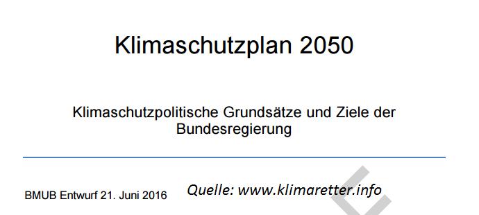 Der Entwurf des Klimaschutzplans 2050 steht bei Klimaretter.info zum Download bereit.